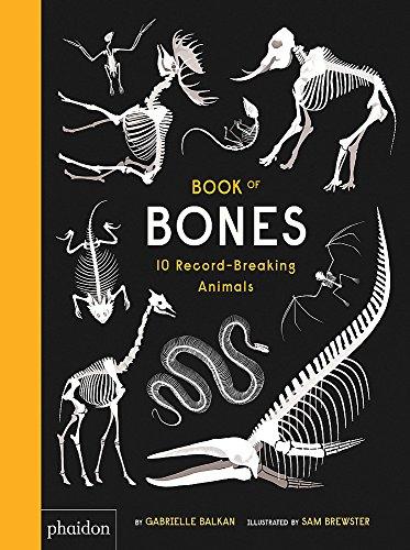 Book of Bones : 10 Record-Breaking Animal par Gabrielle Balkan