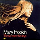 Those Were the Days by Mary Hopkin (2005-10-04)