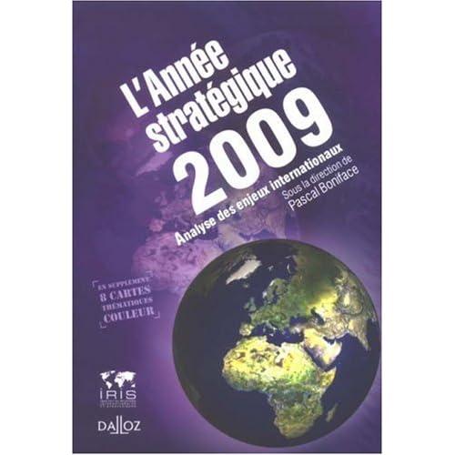 L'Année stratégique 2009 : Analyse des enjeux internationaux