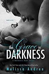 The Grace in Darkness (A Darkness Duet Novel) by Melissa Andrea (2013-10-22)