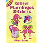 Glitter Flamingos Stickers (Dover Little Activity Books Stickers)