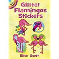 Glitter Flamingos Stickers (Dover Little Activity Books Stickers)