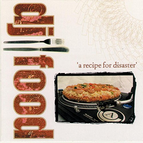 A Recipe For Disaster (Dj Food)