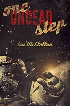 One Undead Step (English Edition) de [McClellan, Ian]