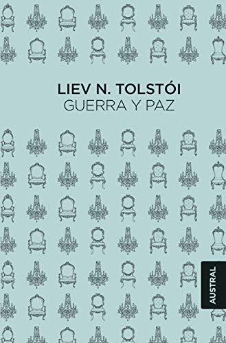 Guerra y paz (Austral Singular) por Liev N. Tolstói