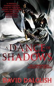 A Dance of Shadows: Book 4 of Shadowdance by [Dalglish, David]