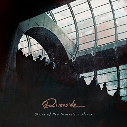 Riverside: Shrine Of The New Generation Slaves (Audio CD)