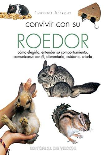 Convivir con su roedor por Florence Desachy