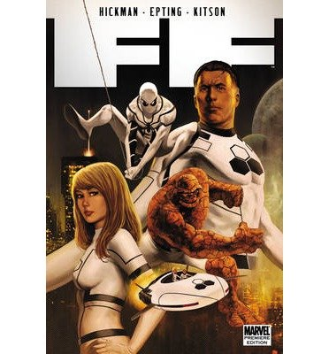 [ FANTASTIC FOUR BY HICKMAN, JONATHAN](AUTHOR)HARDBACK