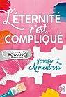 L'éternité, c'est compliqué par Jennifer L. Armentrout