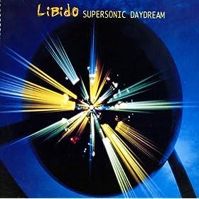 Supersonic Daydream