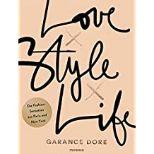 Love x Style x Life: Die Fashion-Sensation aus Paris und New York