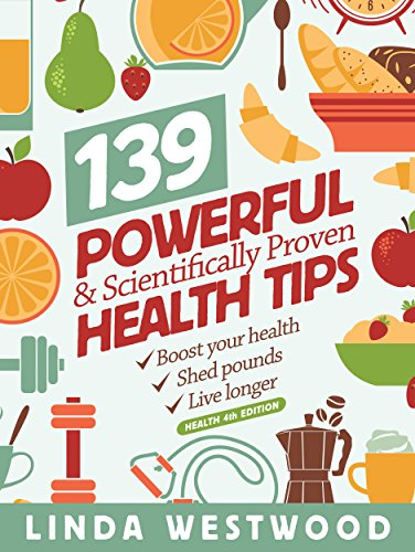 health-139-powerful-scientifically-proven-health-tips-to-boost-your-health-shed-pounds-live-longer-4
