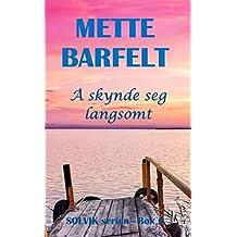 Å skynde seg langsomt (Solvik-serien Book 6) (Norwegian Edition)