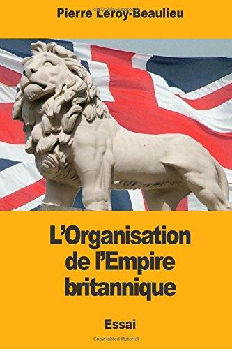 L'Organisation de l'Empire britannique