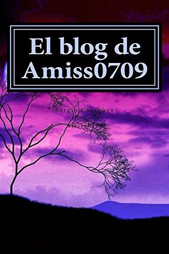 El blog de Amiss0709 (Pasi�n y reflexi�n  nº 1) por Amiss0709 Casanova