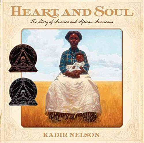 [(Heart and Soul : The Story of America and African Americans)] [By (author) Kadir Nelson ] published on (March, 2014)