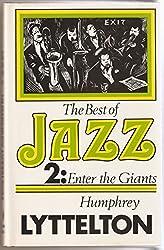 The Best of Jazz II:  Enter the Giants 1931-1944