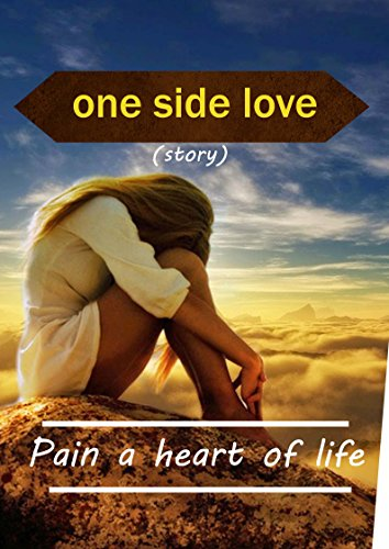 One side love story pain a heart of life ebook sathish kumar one side love story pain a heart of life by kanagaraj sathish kumar fandeluxe Gallery