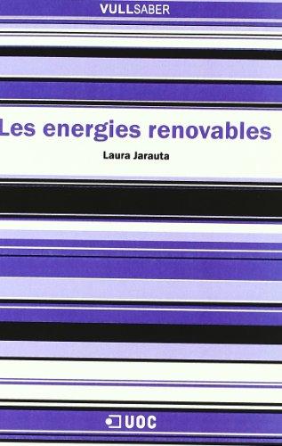 Descargar Libro Les energies renovables (VullSaber) de Laura Jarauta Rovira