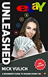 eBay Unleashed: 2nd Edition (EBay Selling Made Easy) (English Edition)