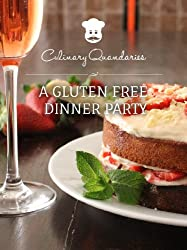 A Gluten-free Dinner Party (Culinary Quandaries Book 2) (English Edition)