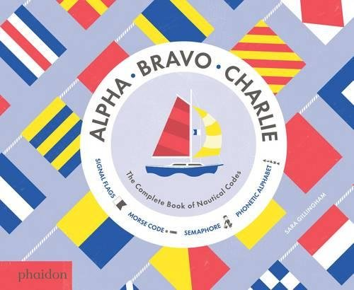 huge discount ab63d e7a10 PDF [Download] Alpha, Bravo, Charlie: The Complete Book of ...