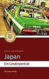 Japan: Ein Länderporträt (Länderporträts)
