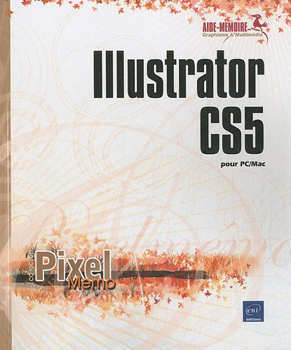 Illustrator CS5 pour PC/Mac par Collectif