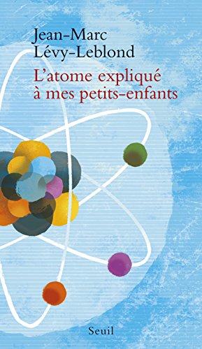 """<a href=""""/node/35366"""">L'atome expliqué à mes petits-enfants</a>"""