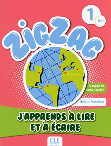 Zigzag 1 - Niveau A1.1 - J'apprends à lire et à écrire (01) par Hélène Vanthier
