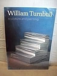 William Turnbull: Sculpture and Painting
