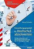 Hesse/Schrader: Vorstellungsgespräch für Hochschulabsolventen - Die 111 wichtigsten Fragen