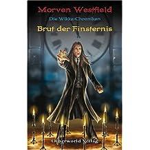 Die Wicca-Chroniken 01. Brut der Finsternis
