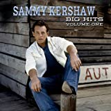 Vol. 1-Sammy Kershaw Big Hits