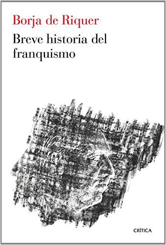 Breve historia del franquismo: (pendiente) (Contrastes)