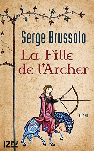 La fille de l'Archer par Serge BRUSSOLO