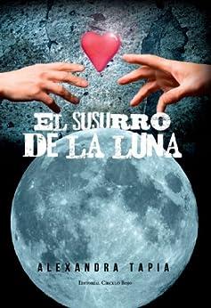 El susurro de la Luna de [Tapia, Alexandra]