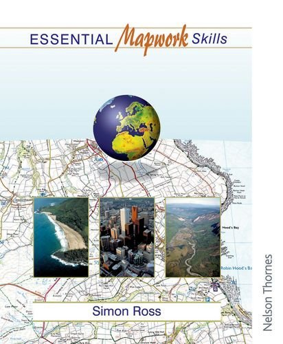 By Simon Ross Essential Mapwork Skills 1: ICT Exercises for GCSE Geography - Essential Mapwork Skills (Ill) [Spiral-bound]
