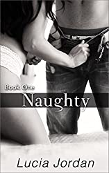Naughty (Naughty Series Book 1)