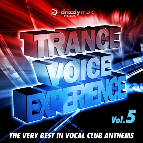 Trance Voice Experience, Vol. 5 (The Very Best in Vocal Club Anthems)