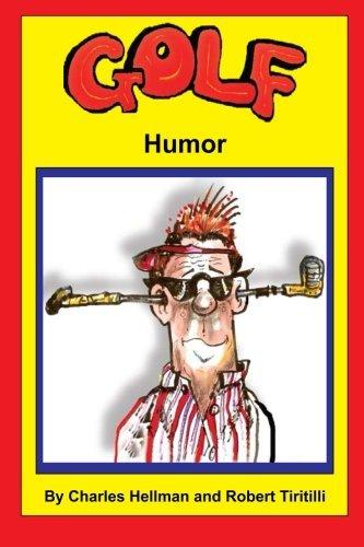 Golf Humor: Volume 1 (Sports Humor) by Charles S. Hellman (2013-10-18)