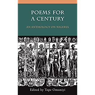 Poems for a Century: An Anthology on Nigeria (English Edition)