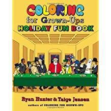 Coloring for Grown-Ups Holiday Fun Book by Ryan Hunter (2013-09-24)
