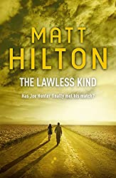 The Lawless Kind: The ninth Joe Hunter thriller