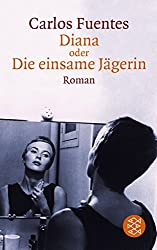 Diana oder Die einsame Jägerin: Roman