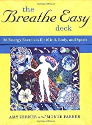 The Breathe Easy Deck: Energy Exercises for Mind, Body, and Spirit (Personal Reflection) by Monte Farber (2005-09-08)