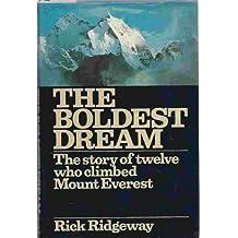 Boldest Dream: Story of Twelve Who Climbed Mount Everest