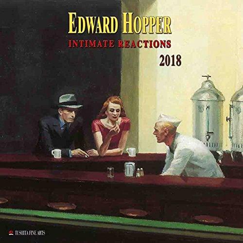 Edward Hopper – Intimate Reactions 2018: Kalender 2018 (Tushita Fine Arts) (Fine Hopper Art Edward)