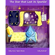 The Star That Lost Its Sparkle! by Ms Sally-Anne Tapia-Bowes (2015-11-26)
